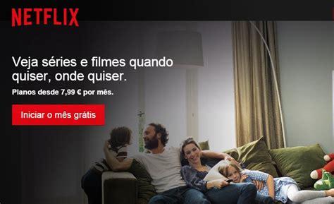 Netflix em Portugal! Experimente gratuitamente durante 1 ...