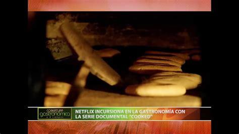 NETFLIX INCURSIONA EN LA GASTRONOMÍA CON LA SERIE ...