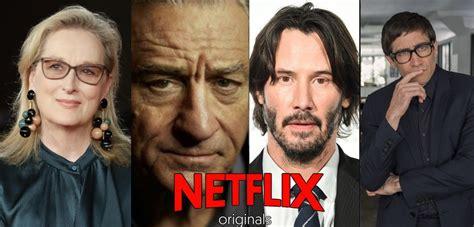 Netflix: Las mejores películas que estrenará en 2019 ...