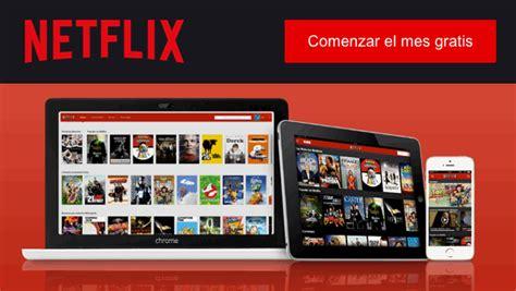 Netflix llega a España y te ofrece el primer mes gratis