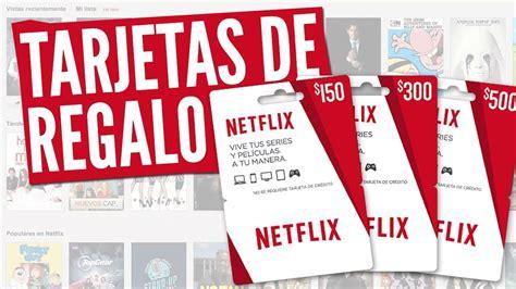 Netflix sin Tarjeta de Credito/Debito   con Tarjeta Regalo ...
