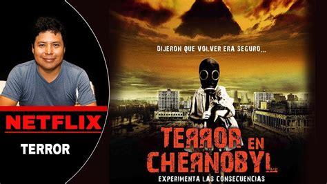 NETFLIX   TERROR EN CHERNOBYL   YouTube