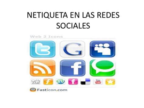 Netiqueta en las redes sociales