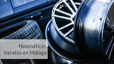 Neumaticos baratos en Malaga   Oferta neumáticos Málaga ...