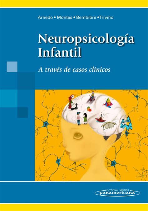 Neuropsicología Infantil: A través de casos clínicos