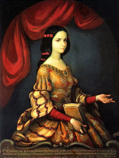never forget, never forgive: Sor Juana Inés de la Cruz