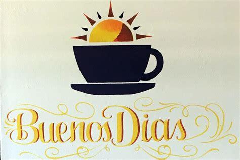 New restaurant puts the 'buen' in 'buenos dias' – The ...