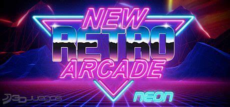 New Retro Arcade Neon para PC   3DJuegos