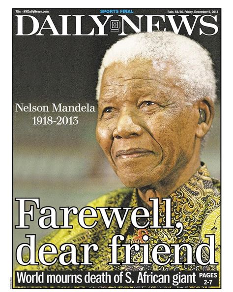 Newspapers worldwide commemorate the passing of Nelson ...