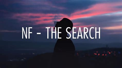 NF   The Search  lyrics    YouTube