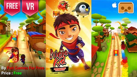 Ninja Kid Run VR: Runner & Racing Games For Free for ...