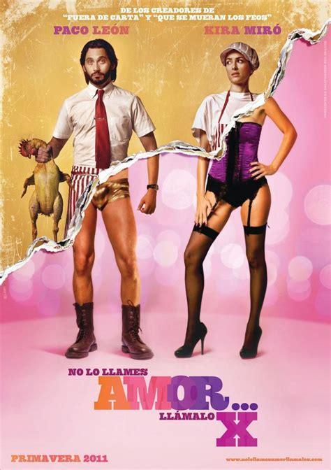 No lo llames amor... llámalo X  2011    FilmAffinity