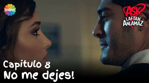 No me dejes! | Amor Sin Palabras Capitulo 8   YouTube