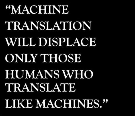 NO to machine translation  the translation of text by a ...