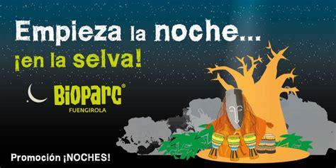Noches Bioparc Verano 2016   BIOPARC Fuengirola