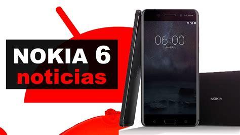 Nokia 6 | Noticias en español   YouTube