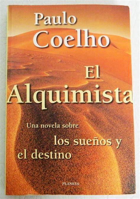 Nombre del libro: El alquimista. Autor: Paulo Coelho ...