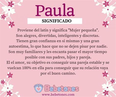 Nombre Paula Significado y Origen   Bebetones.com