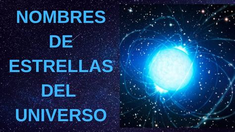 Nombres de Estrellas del Universo y su Significado   YouTube