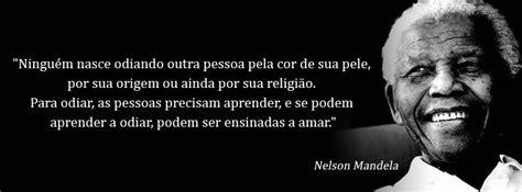 Not To Racism: Frase Nelson Mandela
