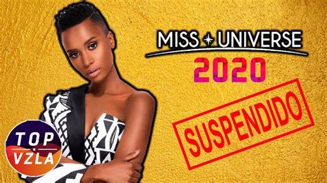 ¡NOTICIA DE ULTIMA HORA! Miss Universo 2020 SUSPENDIDO ...