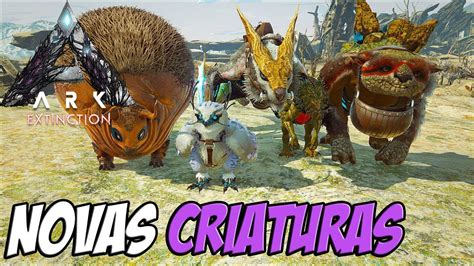 NOVAS CRIATURAS DO NOVO ARK EXTINCTION!!!   PARTE 01   YouTube