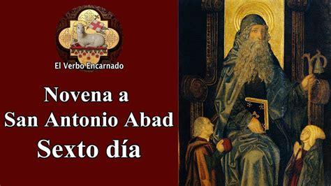 Novena a San Antonio Abad Día 6   Oraciones milagrosas ...