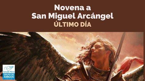 NOVENA DE SAN MIGUEL ARCANGEL ÚLTIMO DÍA   YouTube