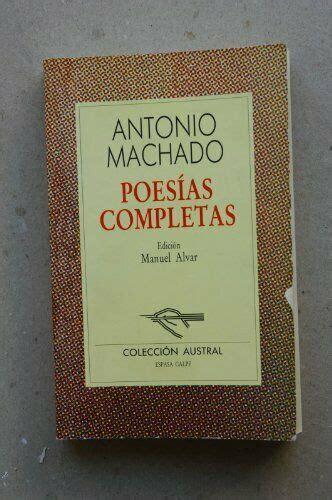Nueva Austral Ser.: Poesias Completas by Antonio Machado ...
