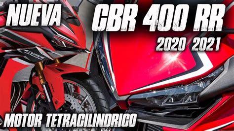 NUEVA CBR 400RR 2021 | MOTO TETRACILINDRICA| FULLGASS ...