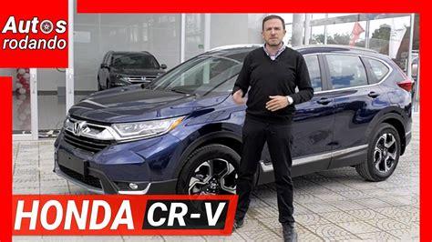 NUEVA HONDA CR V 2019 Por algo es de las mas vendidas ...
