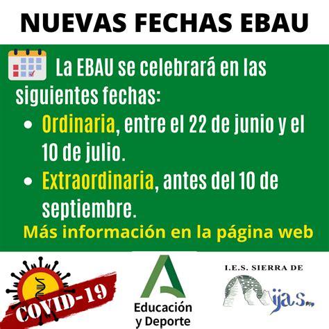 Nuevas fechas EBAU 2020 – IES Sierra de Mijas