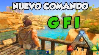 NUEVO COMANDO GFI, EL MEJOR COMANDO !!!   ARK Survival ...