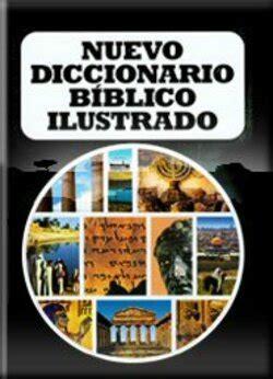 Nuevo diccionario bíblico ilustrado | Logos Bible Software