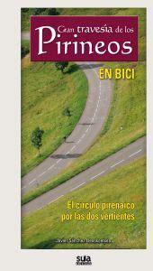 Nuevo libro guía sobre la Transpirenaica en bici de ...