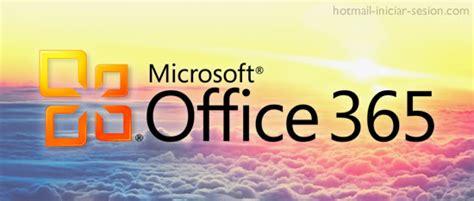 Nuevo Office 365, en la nube | Hotmail Iniciar Sesion ...