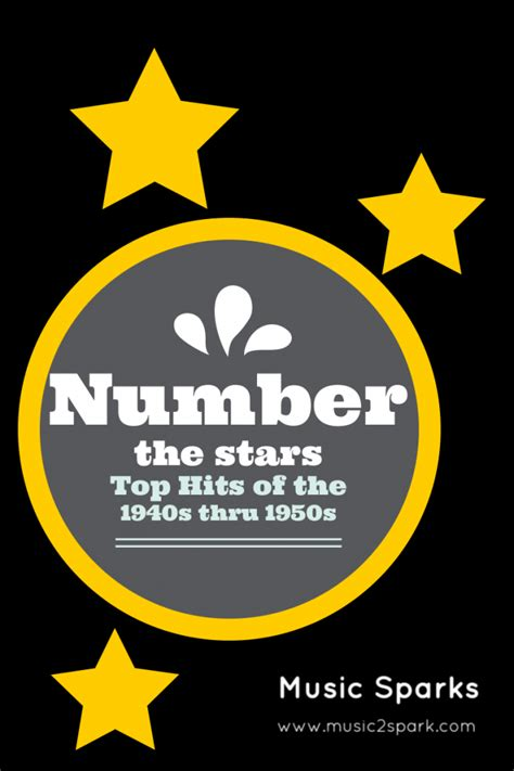 Number the stars: Top Hits 1940s through the 1950s | Music ...