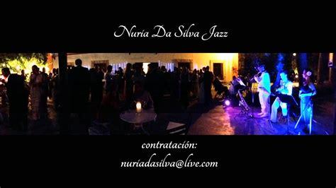 NURIA DA SILVA JAZZ & BOSSA NOVA  DIRECTO  WAVE    YouTube