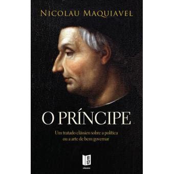 O Príncipe   Nicolau Maquiavel, MAQUIAVEL, NICOLAU ...