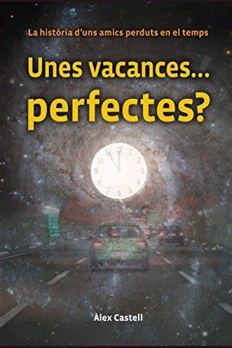 Obergnarsul: libro Unes vacances… perfectes?: La història ...