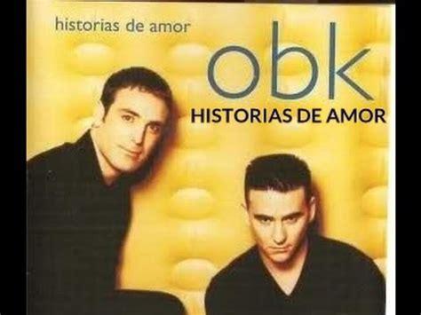 OBK   Historias De Amor   90 s Letra   YouTube