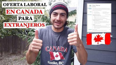 OFERTA DE TRABAJO EN CANADA   Empresas que dan Trabajo a ...