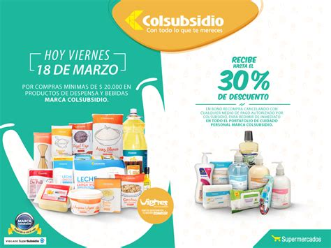 Oferta Supermercados Colsubsidio, por compras desde 20.000 ...