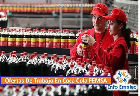 Ofertas De Trabajo En Coca Cola FEMSA   Info Empleo