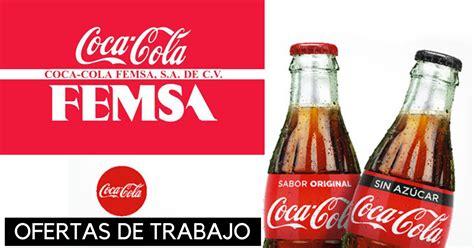 Ofertas de trabajo en COCA COLA Femsa, tiene vacantes ...