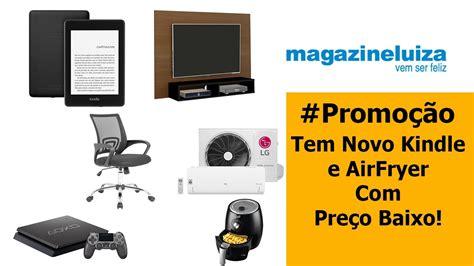 Ofertas do dia Magazine Luiza| Tem Air fryer Playstation 4 ...
