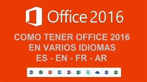 Office Pro Plus 2016 en varios Idiomas  Cambiar la ...
