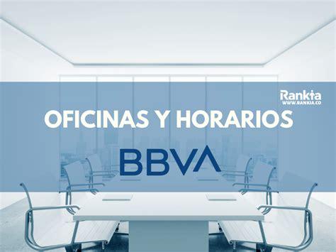 Oficinas y horarios del Banco BBVA   Rankia
