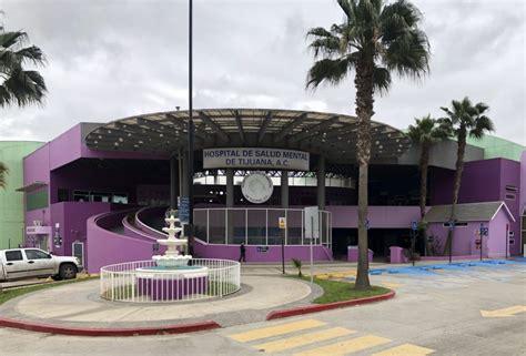 Ofrece Hospital de Salud Mental de Tijuana consultas ...