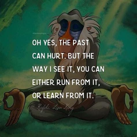 Oh Yes, The Past Can Hurt. But The Way I See It, You Can ...